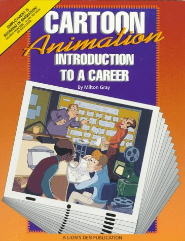 9780962844454: Cartoon Animation: Introduction to a Career