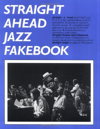 9780962846748: Straight Ahead Jazz Fakebook: Piano Edition (Fakebooks)