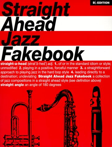 9780962846793: Straight Ahead Jazz Fake Book: B-flat Edition