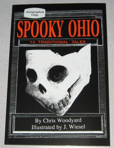 Spooky Ohio: 13 Traditional Tales: Woodyard, Chris