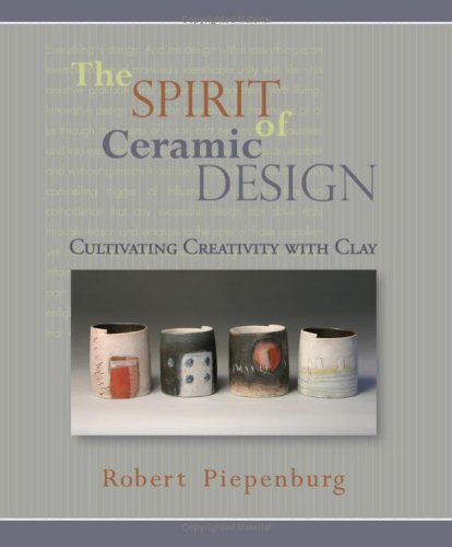 9780962848179: The Spirit of Ceramic Design: Cultivating Creativity With Clay