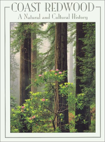 9780962850554: Coast Redwood: A Natural and Cultural History