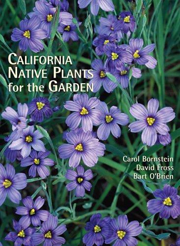 California Native Plants for the Garden (0962850594) by Carol Bornstein; David Fross; Bart O'Brien