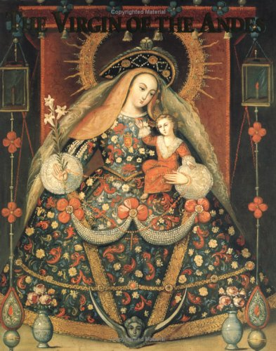 9780962851483: The Virgin of the Andes: Art and Ritual in Colonial Cuzco