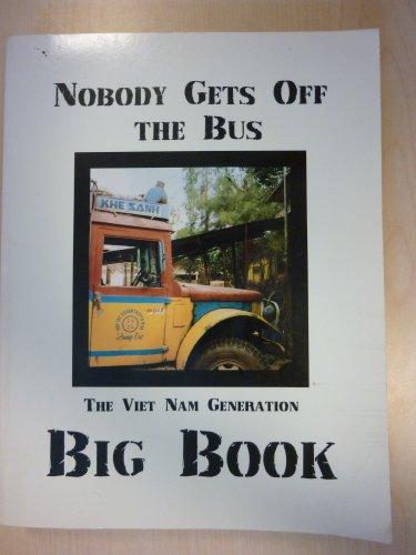 9780962852480: Nobody Gets Off the Bus: Viet Nam Generation Big Book