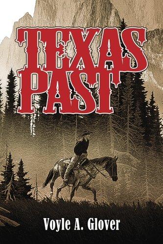 9780962853128: Texas Past