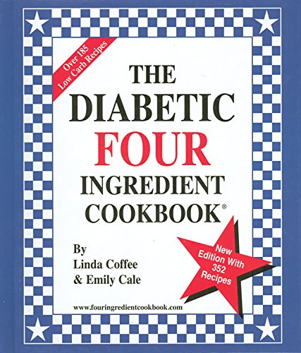 9780962855078: The Diabetic Four Ingredient Cookbook