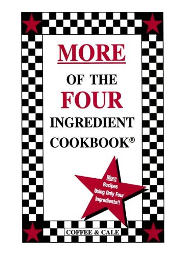 9780962855092: More of the Four Ingredient Cookbook