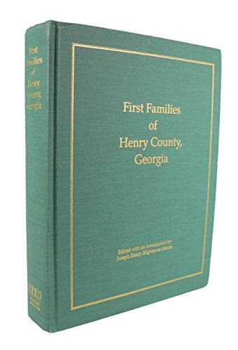 9780962855733: First families of Henry County, Georgia
