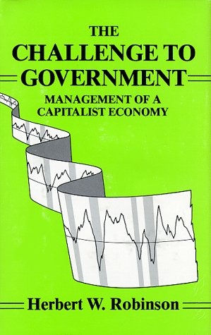 9780962855818: The Challenge to Government: Management of a Capitalist Economy