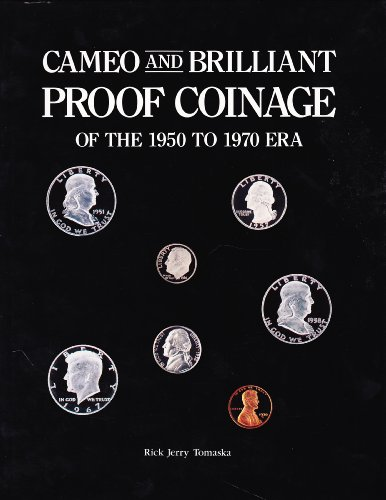 9780962857706: Cameo and Brilliant Proof: Coinage of the 1950 to 1970 Era