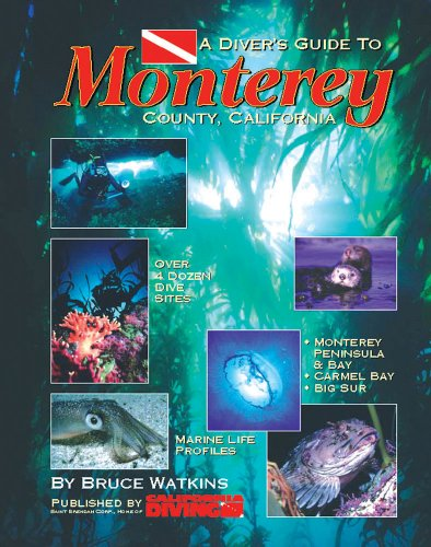 9780962860010: A Divers Guide to Monterey County, California