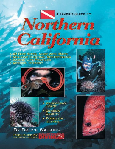 A Diver's Guide to Northern California: Bruce Watkins