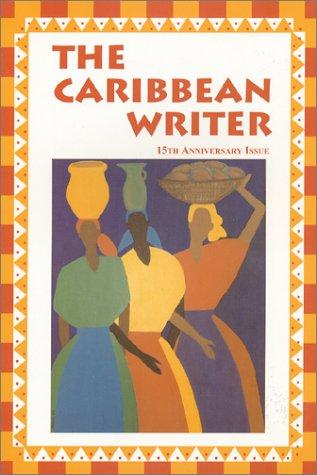 9780962860645: 15: The Caribbean Writer
