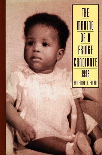 9780962862137: The Making of a Fringe Candidate 1992