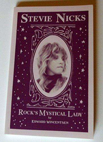 9780962864056: Stevie Nicks: Rock's Mystical Lady