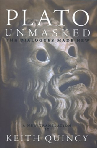 9780962864827: Plato Unmasked: The Dialogues Made New