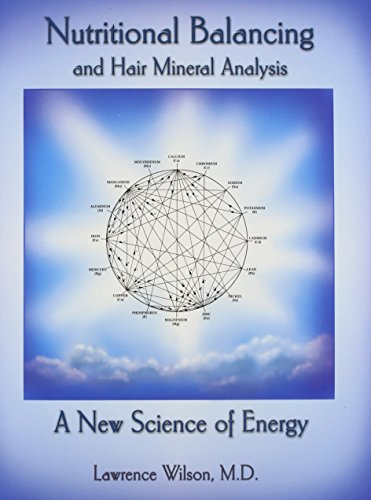 9780962865718: Nutritional Balancing And Hair Mineral Analysis by Lawrence Wilson (2014) Paperback