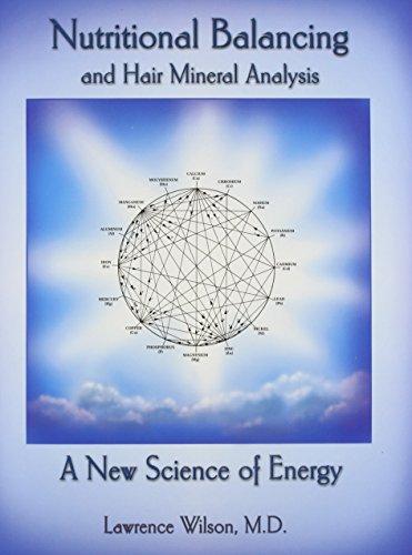 9780962865718: Nutritional Balancing And Hair Mineral Analysis