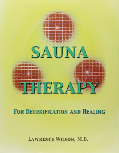 9780962865763: Sauna Therapy for Detoxification and Healing