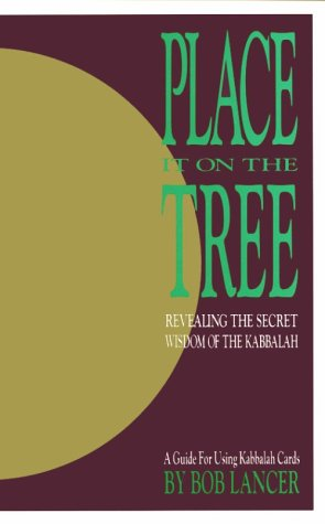 9780962866623: Place It on the Tree: A Guide for Using Kabbalah Cards