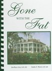 Gone With the Fat: A Cookbook: Jen Bays Avis,