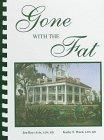 Gone with the Fat: Avis and Ward Nutrition Inc; Avis, Jen B.