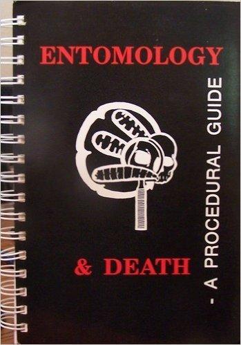 9780962869600: Entomology and Death, a Procedural Guide