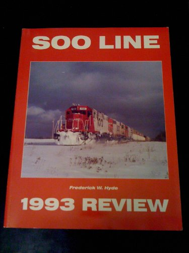 9780962869952: Soo Line 1993 Review