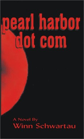 9780962870064: Pearl Harbor Dot Com