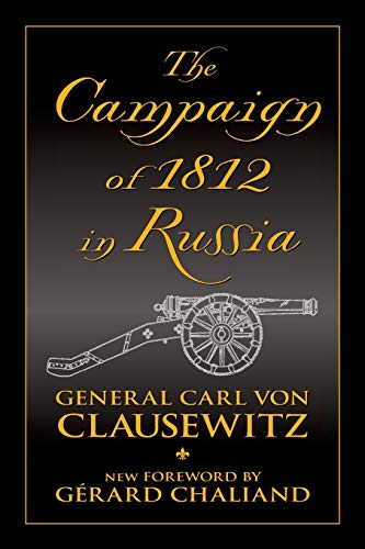 9780962871580: Campaign of 1812 in Russia
