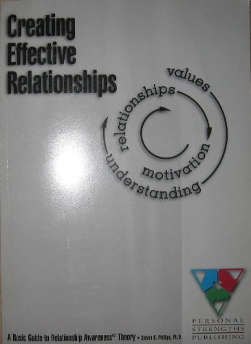 9780962873201: Creating effective relationships: A basic guide to relationship awareness theory