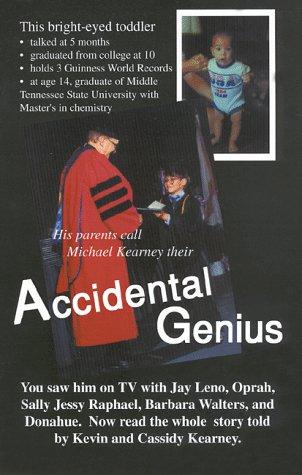 9780962874611: Accidental Genius