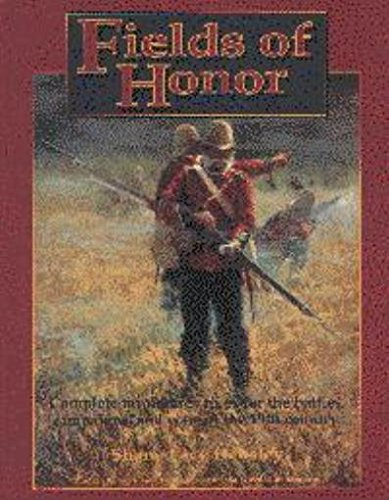 Fields of Honor, An Historical Simulation of Warfare in the 19th Century: Hensley, Shane Lacy