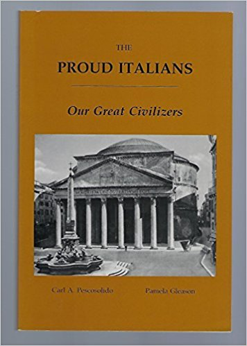 9780962875717: The Proud Italians: Our Great Civilizers