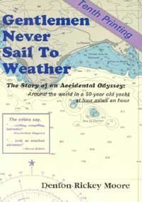 Gentlemen Never Sail to Weather: The Story: Moore, Denton R.