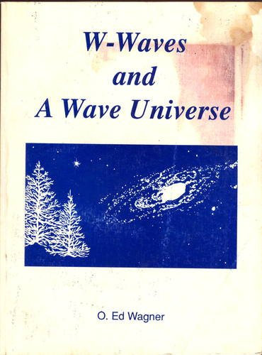 9780962885303: W-Waves and a Wave Universe