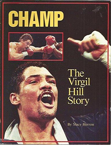 Champ: The Virgil Hill Story: Herron, Stacy