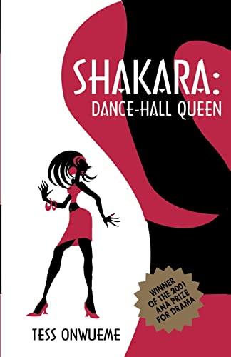 Shakara Dance-Hall Queen: Tess O. Onwueme