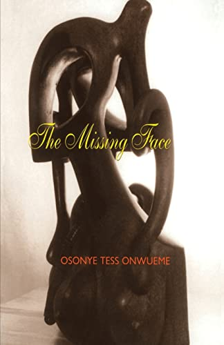 The Missing Face: Osonye Tess Onwueme