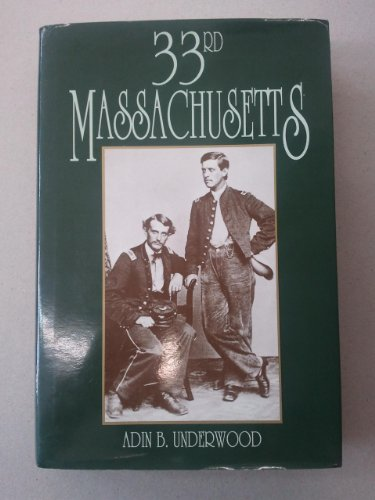 33rd Massachusetts: Underwood, Adin Ballou