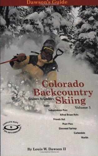 9780962886744: Dawson's Guide to Colorado Backcountry Skiing, Volume 1