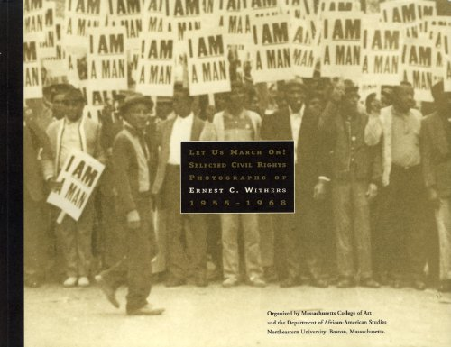 9780962890512: Let Us March On! Selected Civil Rights Photographs of Ernest C. Withers, 1955-1968