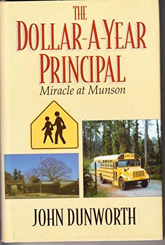 The dollar-a-year principal: Miracle at Munson: Dunworth, John