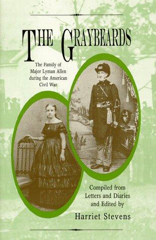 The Graybeards: Stevens, Harriet, Kenyon, W. Clark