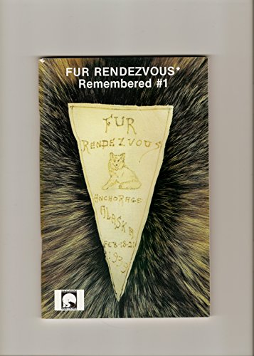 9780962895500: Fur Rendezvous* Remembered #1