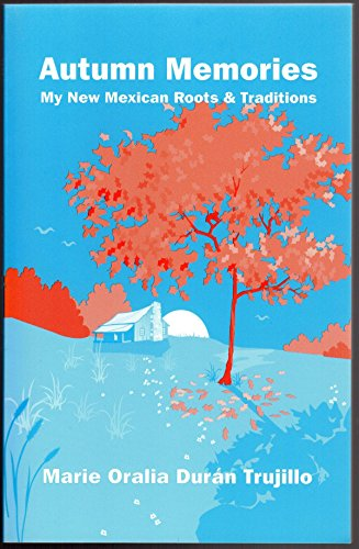 9780962897474: Autumn memories: My New Mexican roots and traditions