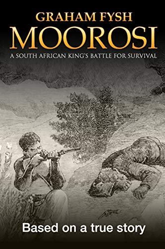 9780962898730: Moorosi: A South African king's battle for survival