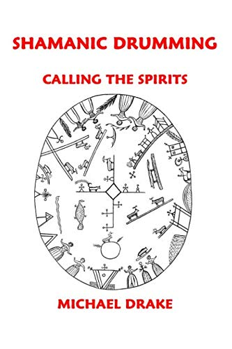 9780962900235: Shamanic Drumming: Calling the Spirits