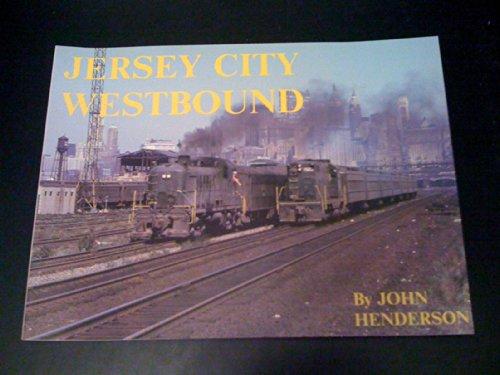 Jersey City Westbound: Henderson, John